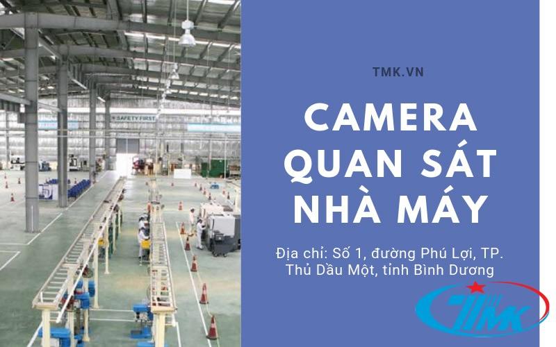 camera quan sat nha may tmk